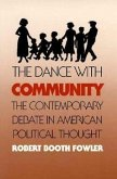 The Dance with Community: The Contemporary Debate in American Political Thought
