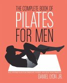 Complete Book of Pilates for Men, The