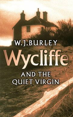 Wycliffe and the Quiet Virgin - Burley, W. J.