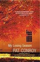 My Losing Season - Conroy, Pat