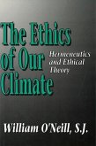 The Ethics of Our Climate: Hermeneutics and Ethical Theory