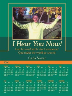 I Hear You Now!: God Is Love/God Is Our Conscience/God Makes the World Go Around