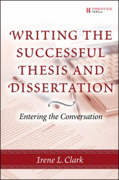 Writing the Successful Thesis and Dissertation: Entering the Conversation - Clark, Irene L.