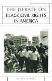 The Debate on Black Civil Rights in America