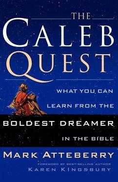 The Caleb Quest - Atteberry, Mark