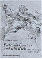 Pietro da Cortona und sein Kreis