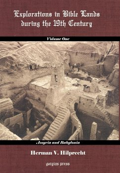 Explorations in Bible Land During the 19th Century (Volume 1