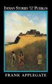 Indian Stories from the Pueblos