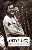 Otra Vez: Authorized Edition