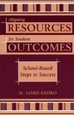 Aligning Resources for Student Outcomes: School-Based Steps to Success