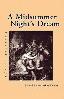 A midsummer night dream critical essay