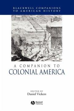 Companion to Colonial America - Vickers