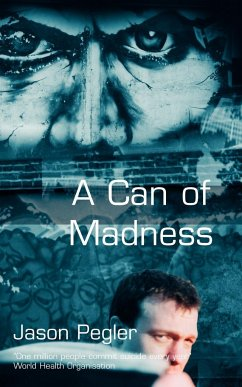 A Can of Madness - Pegler, Jason