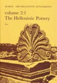Failaka/Ikaros: The Hellenistic Settlements Volume 2:1-2. the Hellenistic Pottery