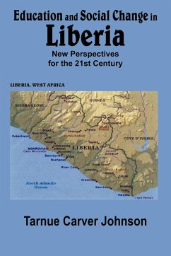 Education and Social Change in Liberia: New Perspectives for the 21st Century