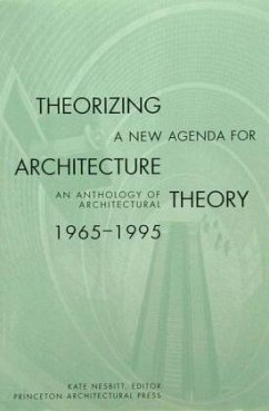 Theorizing a New Agenda for Architecture - Nesbitt, Kate