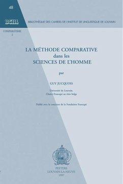 La Methode Comparative Dans Les Sciences de L'Homme. - Jucquois, G.