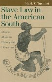 Slave Law in the American South: State V. Mann in History and Literature