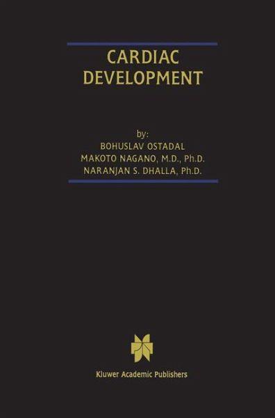 Cardiac Development - Ost'ádal, Bohuslav; Nagano, Makoto; Dhalla, Naranjan S.