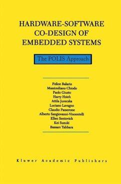 Hardware-Software Co-Design of Embedded Systems - Balarin, F.;Giusto, Paolo Di;Jurecska, Attila