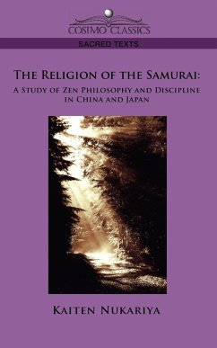 The Religion of the Samurai - Nukariya, Kaiten