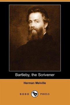Bartleby, the Scrivener (Dodo Press) - Melville, Herman