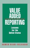 Value Added Reporting: Lessons for the United States