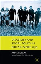 Disability and Social Policy in Britain since 1750 - Borsay, Anne