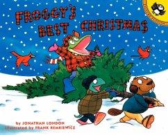Froggy's Best Christmas - London, Jonathan; Remkiewicz, Frank