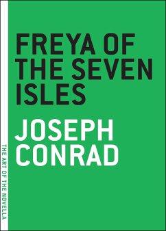Freya Of The Seven Isles - Conrad, Joseph