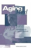 The Aging Mind: Opportunities in Cognitive Research