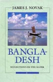 Bangladesh: Reflections on the Water