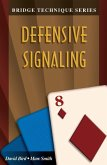 Bridge Technique 8: Defensive Signaling