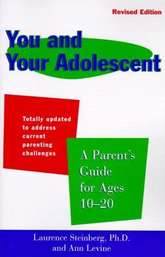 You and Your Adolescent Revised Edition: Parent's Guide for Ages 10-20, a - Steinberg, Laurence