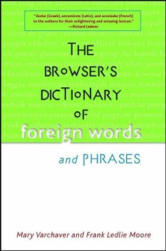 The Browser's Dictionary of Foreign Words and Phrases - Varchaver, Mary; Moore, Frank Ledlie