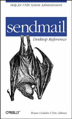 sendmail Desktop Reference: Help for Unix System Administrators