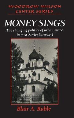 Money Sings - Ruble, Blair A.