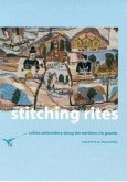 Stitching Rites: Colcha Embroidery Along the Northern Rio Grande