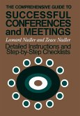 The Comprehensive Guide to Successful Conferences and Meetings