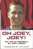 Oh Joey Joey