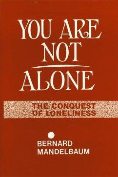 You are Not Alone - Mandelbaum, Bernard