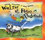 Walter el Perro Pedorrero