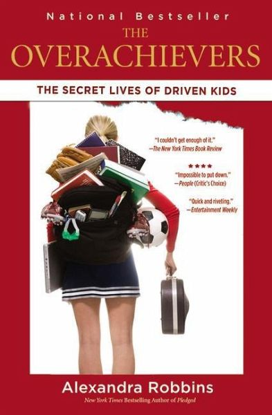 The overachievers the secret lives of driven kids