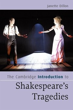 The Cambridge Introduction to Shakespeare's Tragedies - Dillon, Janette