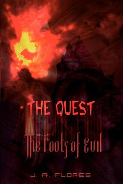 The Quest: Book I: The Roots of Evil
