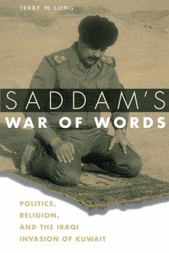 Saddam's War of Words - Long, Jerry M.