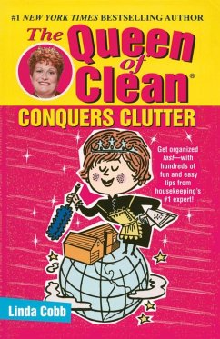 Queen of Clean Conquers Clutter