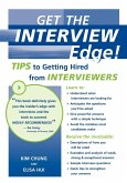 Get the Interview Edge! Tips to Getting Hired from Interviewers