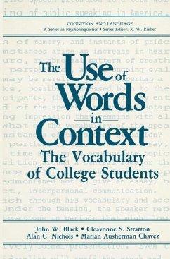 The Use of Words in Context - Black, John W.; Stratton, Cleavonne S.; Nichols, Alan C.; Chavez, Marian Ausherman