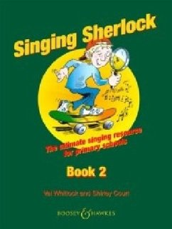 Singing Sherlock, Book 2: The Complete Singing Resource for Primary Schools [With 2 CDs] - Court, Shirley;Whitlock, Val